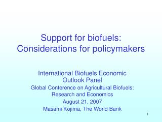 Support for biofuels: Considerations for policymakers