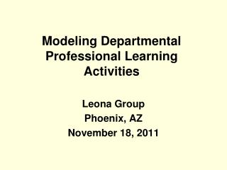 Modeling Departmental Professional Learning Activities