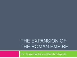 The Expansion of the Roman Empire