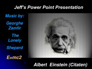 Jeff's Power Point Presentation
