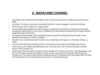8.  MARACAIBO CHANNEL
