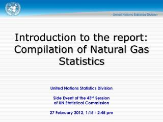 United Nations Statistics Division Side Event of the  43 rd  Session  of UN Statistical Commission
