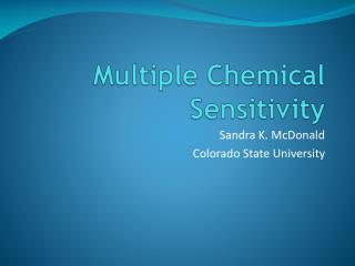 Multiple Chemical Sensitivity