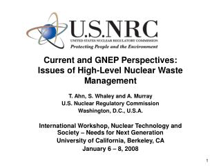 Current and GNEP Perspectives: Issues of High-Level Nuclear Waste Management