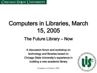 Computers in Libraries, March 15, 2005