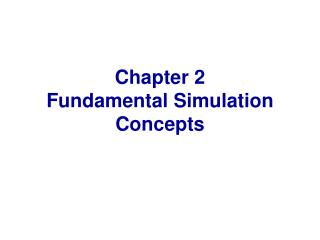 Chapter 2 Fundamental Simulation Concepts
