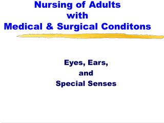 Nursing of Adults with Medical & Surgical Conditons