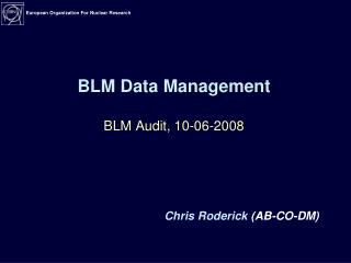 BLM Data Management BLM Audit, 10-06-2008
