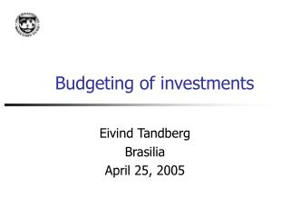 Budgeting of investments