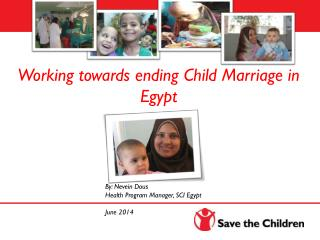 Working towards ending Child Marriage  in Egypt