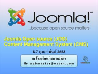 Joomla  Open source (JOS) Content Management System (CMS)