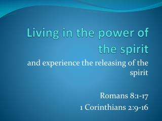 Living in the power of the spirit