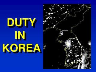 DUTY IN  KOREA
