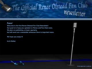 Fans! Welcome to the first Renee Olstead Fan Club Newsletter!