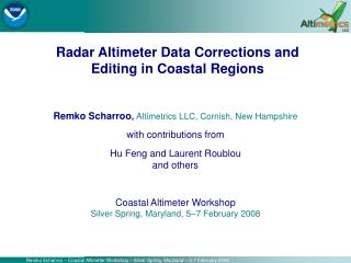 Remko Scharroo , Altimetrics LLC, Cornish, New Hampshire with contributions from