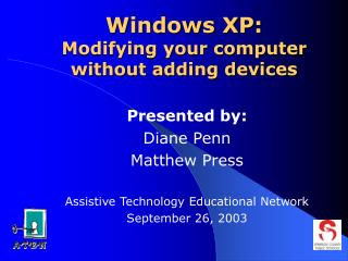 Windows XP:   Modifying your computer without adding devices