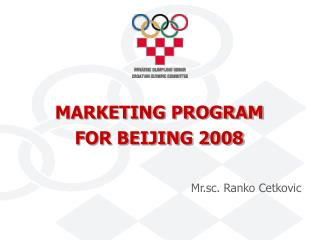 MARKETING PROGRAM FOR BEIJING 2008