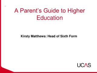 A Parent's Guide to Higher Education