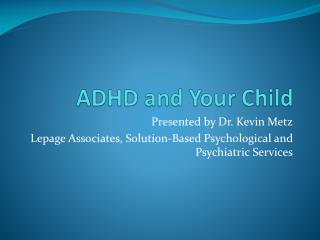 ADHD and Your Child