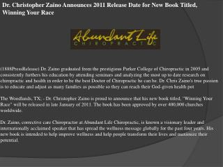 Dr. Christopher Zaino Announces 2011 Release Date for New Bo