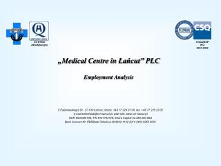 """Medical Centre in Łańcut"" PLC Employment Analysis"