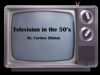 Television in the 50's