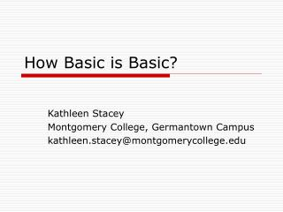 How Basic is Basic?