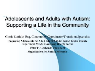Adolescents and Adults with Autism: Supporting a Life in the Community