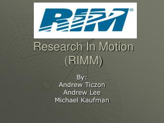 Research In Motion (RIMM)