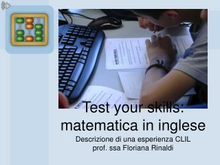 Test your skills:  matematica in inglese