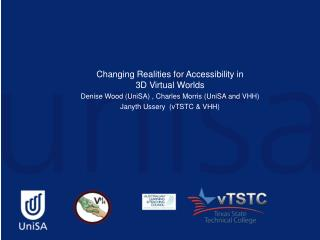 Changing Realities for Accessibility in  3D Virtual Worlds