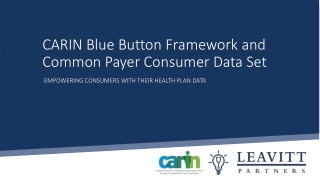 CARIN Blue Button Framework and Common Payer Consumer Data Set