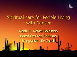 Spiritual care for People Living with Cancer
