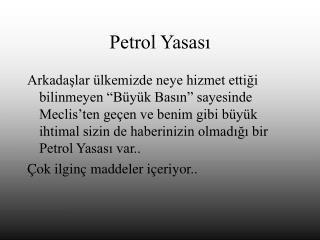 Petrol Yasası