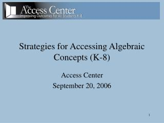 Strategies for Accessing Algebraic Concepts (K-8)
