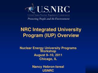NRC Integrated University Program (IUP) Overview