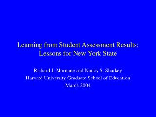 Learning from Student Assessment Results:  Lessons for New York State