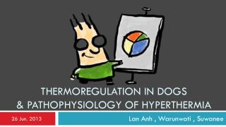 Thermoregulation in dogs & pathophysiology of hyperthermia
