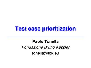 Test case prioritization