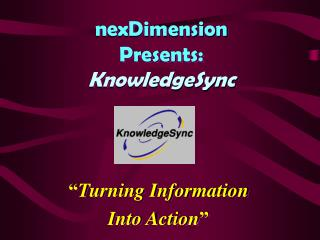 nexDimension Presents: KnowledgeSync