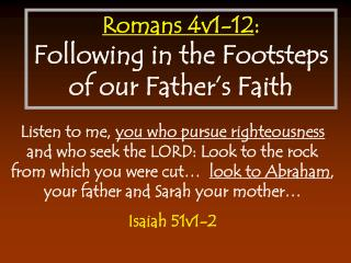 Romans 4v1-12 : Following in the Footsteps of our Father's Faith