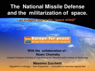 The  National Missile Defense  and the  militarization of  space.