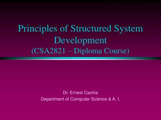 Principles of Structured System Development (CSA2821 – Diploma Course)