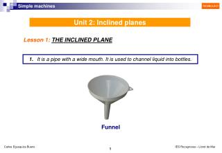 Unit 2: Inclined planes