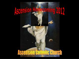 Ascension Homecoming 2012