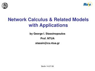 Network Calculus & Related Models with Applications