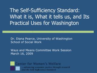 Dr. Diana Pearce, University of Washington School of Social Work