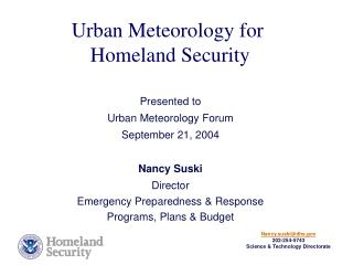 Urban Meteorology for  Homeland Security