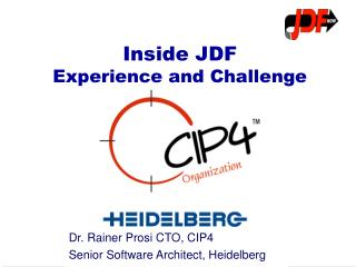Inside JDF  Experience and Challenge