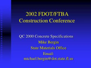 2002 FDOT/FTBA Construction Conference